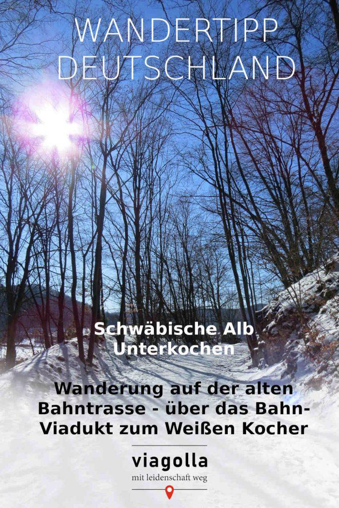 Unterkochen – Viadukt – Kocherursprung – Schwäbische Alb - Wandertipp - Baden-Württemberg - Deutschland