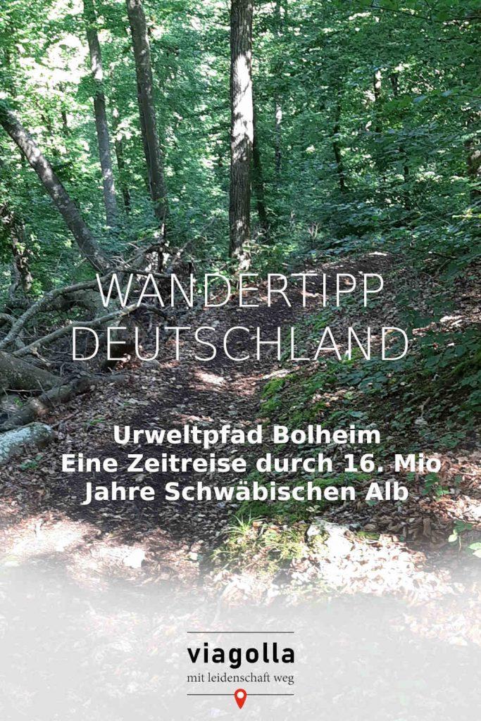 Bolheim – Urweltpfad – Deutschland – Schwäbische Alb – Deutschland - Wandertipp