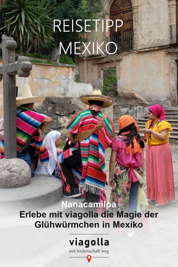 Reisetipp Mexiko – Glühwürmchen – Nanacamilpa - viagolla
